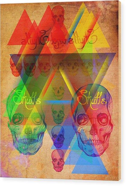 Skulls And Skulls Wood Print by Kenal Louis
