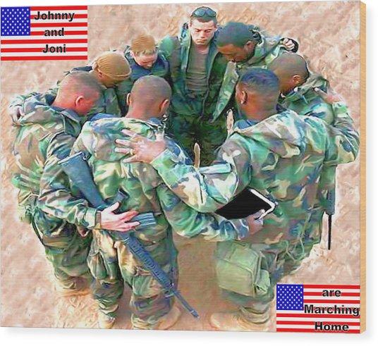 soldiers Praying Wood Print by Terri Mertz