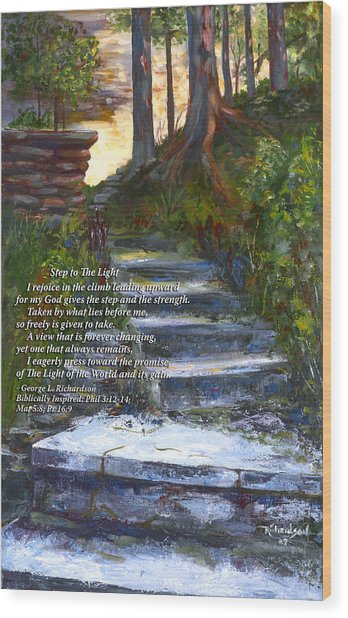 Step To The Light With Poem Wood Print