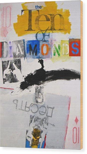 Ten Of Diamonds 24-52 Wood Print