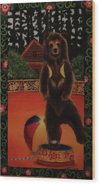 The Dancing Bear Is Far From Home Wood Print by Anzhelika Lychik