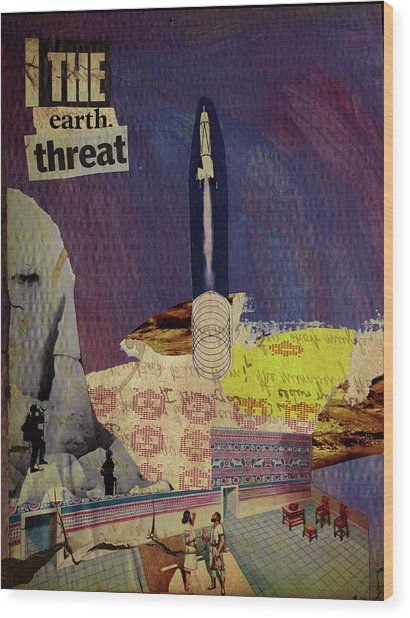 The Earth Threat Wood Print by Adam Kissel