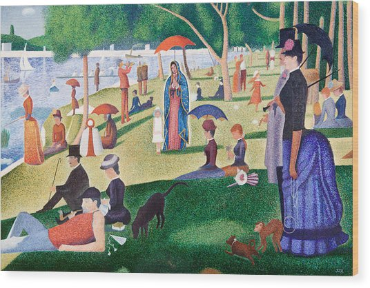 The Virgin Of Guadalupe Takes A Sunday Afternoon Walk Along Seurate's La Grande Jetta  Wood Print