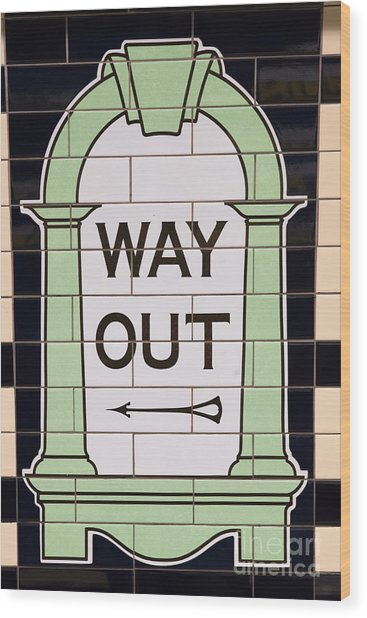 Way Out Wood Print