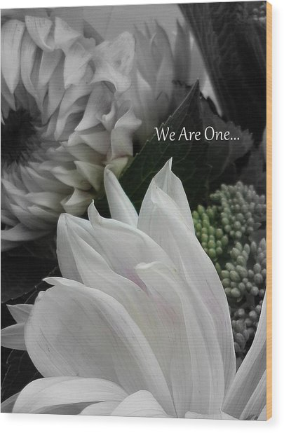 We Are One Wood Print by Sian Lindemann