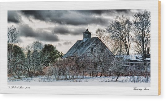 Wintering Barn Wood Print by Richard Bean