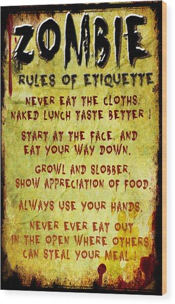 Zombie Etiquette Wood Print