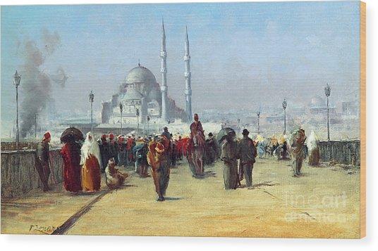 Galata Bridge In Constantinople Wood Print