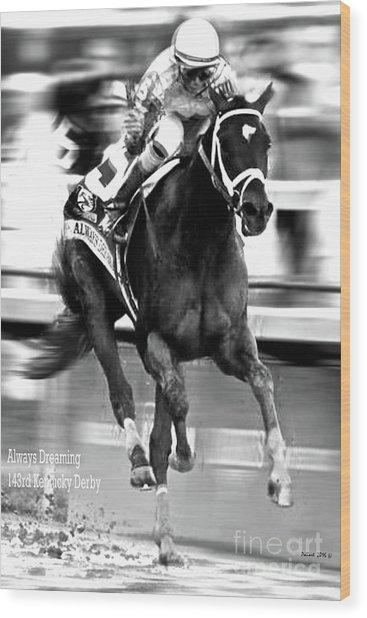 Always Dreaming, Johnny Velasquez, 143rd Kentucky Derby Wood Print