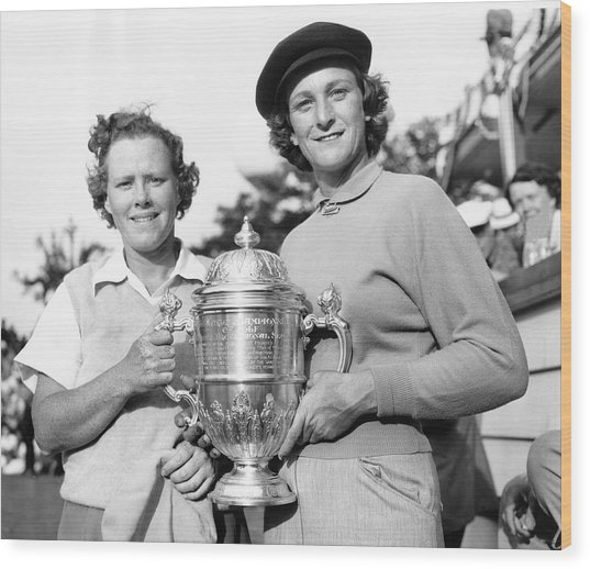 Patty Berg And Babe Didrikson Wood Print