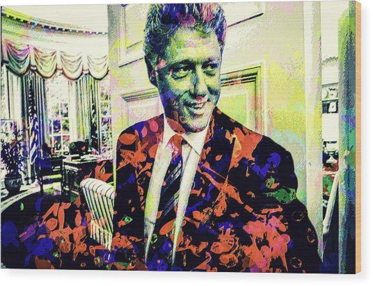 Bill Clinton Wood Print