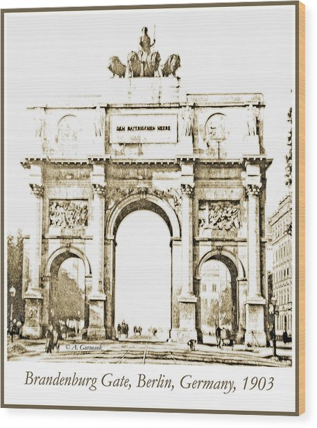Brandenburg Gate, Berlin Germany, 1903, Vintage Image Wood Print