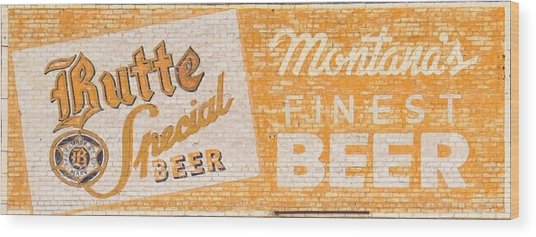Butte Special Beer Ghost Sign Wood Print