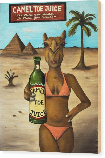 Camel Toe Juice Wood Print