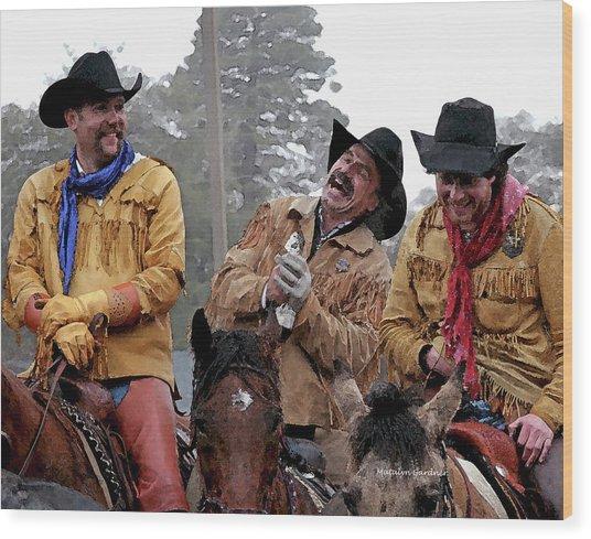 Cowboy Humor Wood Print