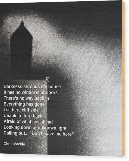 Darkness Shrouds My House Wood Print