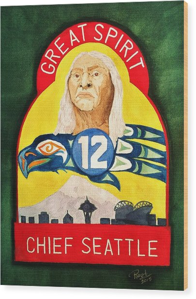 Great Spirit Seattle 12s Wood Print