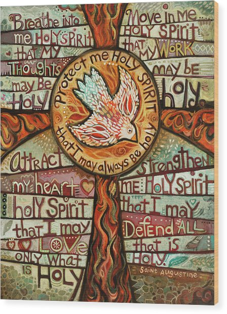 Holy Spirit Prayer By St. Augustine Wood Print