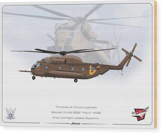 Iaf Sikorsky Ch 53 2025 Wood Print