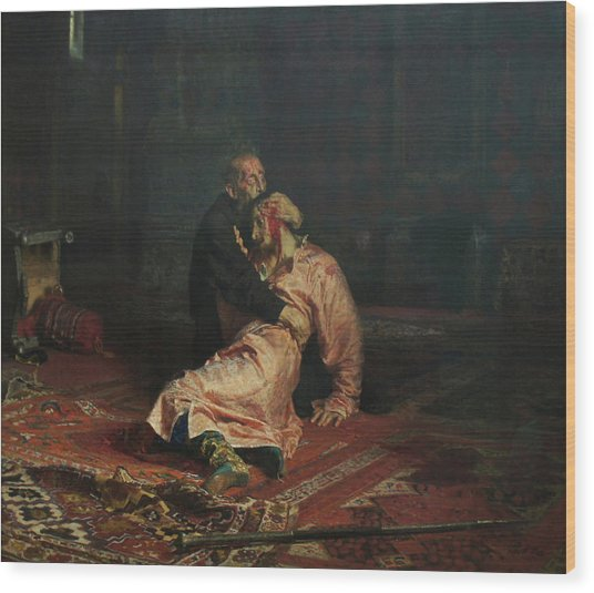Ivan The Terrible And His Son Ivan On November 16, 1581 Wood Print by Ilya Repin