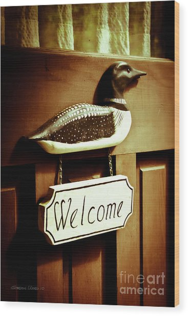 Loon Welcome Sign On Cottage Door Wood Print by Gordon Wood