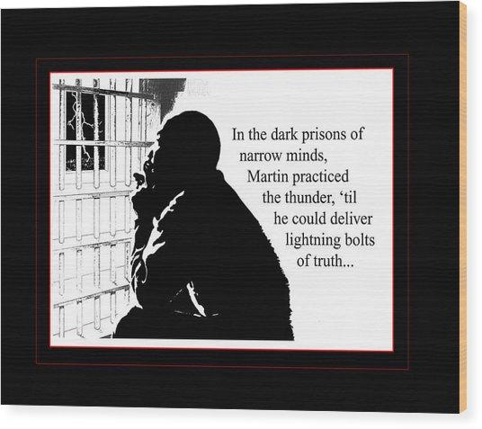 Mlk In Jail Wood Print by Richard Gordon