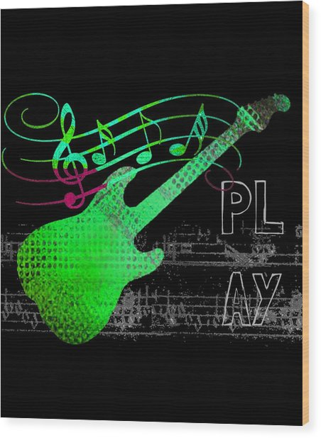 Wood Print featuring the digital art Play 3 by Guitar Wacky