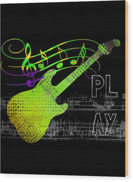 Wood Print featuring the digital art Play 1 by Guitar Wacky