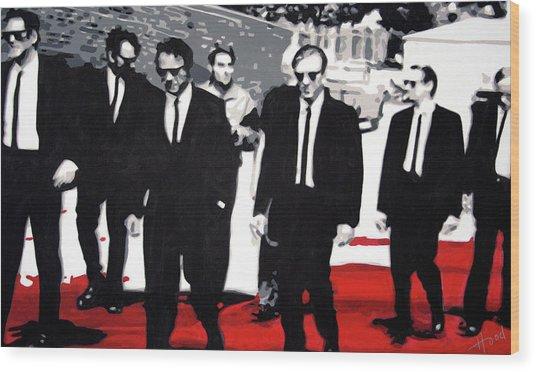 Reservoir Dogs Wood Print