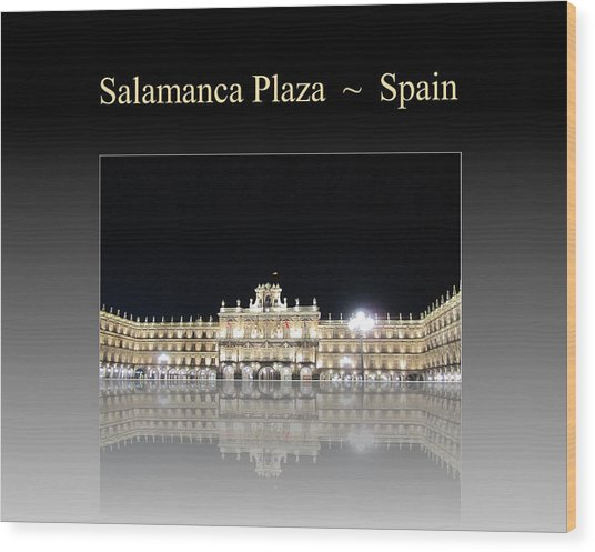 Salamanca Plaza Spain Wood Print