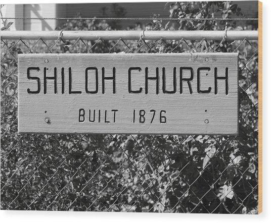 Shiloh Church Sign Birds Landing Ca Wood Print by Troy Montemayor