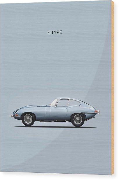 The E Type Wood Print