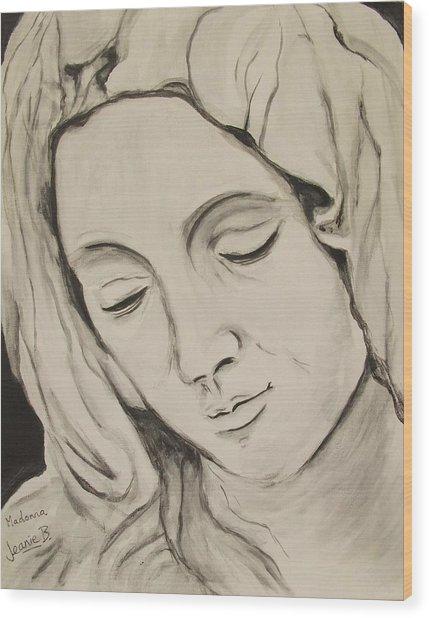 The Madonna Wood Print by Jean Billsdon