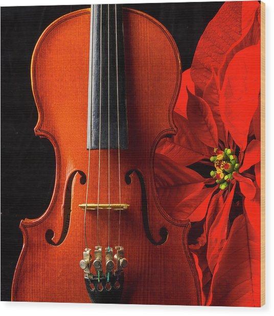 Violin And Poinsettia Wood Print