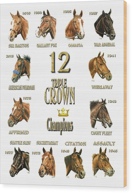 12 Triple Crown Winners Wood Print