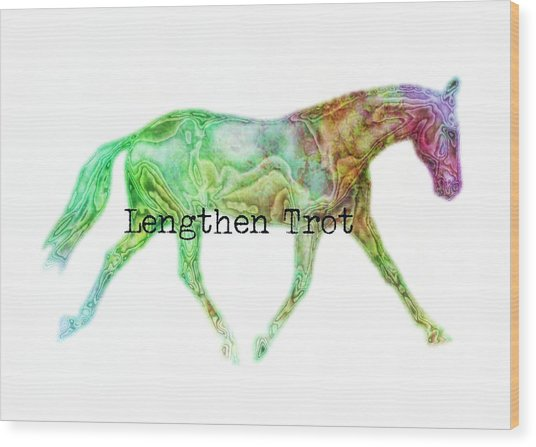 Lengthen Trot Watercolor Quote Wood Print by JAMART Photography