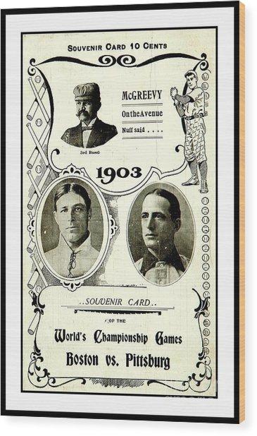 1903 World Series Poster Wood Print