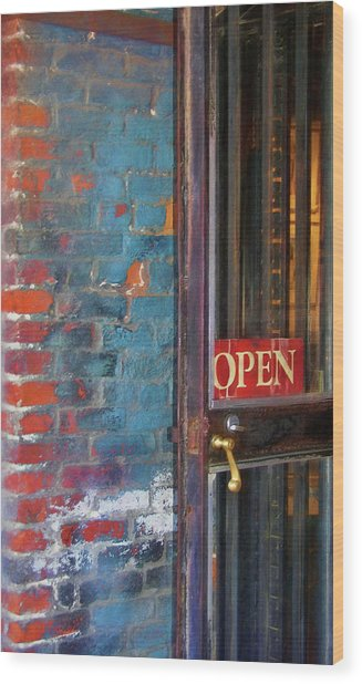 Come On In, We're Open Wood Print by JAMART Photography