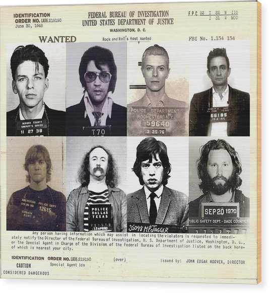 Rock And Roll's Most Wanted Wood Print