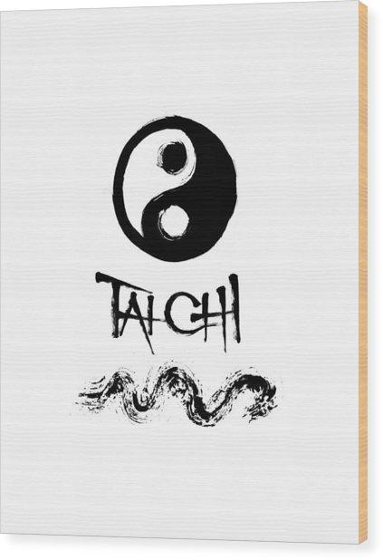 Tai Chi Wood Print