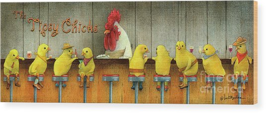 Tipsy Chicks Wood Print