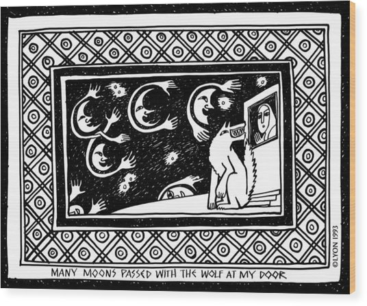 Many Moons Passed With The Wolf At My Door Wood Print