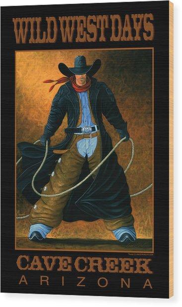 Wild West Days Poster/print  Wood Print