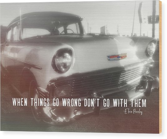 56 Belair In Memphis Quote Wood Print by JAMART Photography