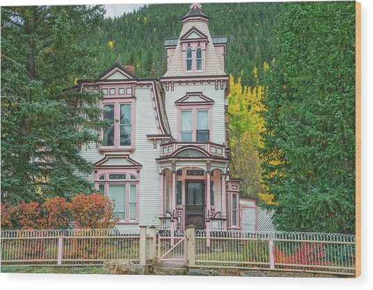 A Historical Treasure Constructed In 1870, Maxwell House, Georgetown, Colorado  Wood Print