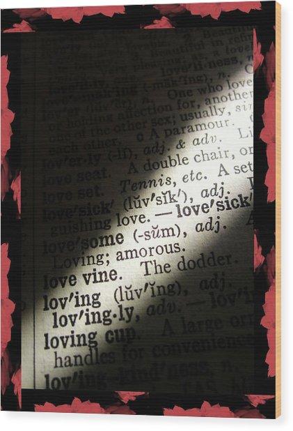 A Light On Love Wood Print
