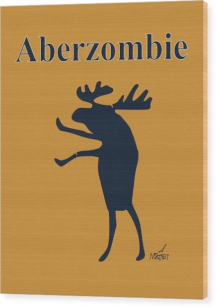 Aberzombie Wood Print