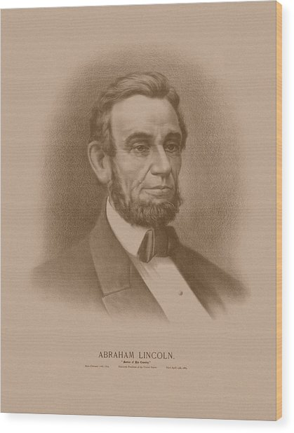 Abraham Lincoln - Savior Of His Country Wood Print