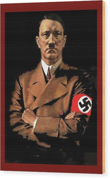 Adolf Hitler Painting Circa  1940 Color Added 2016 Wood Print