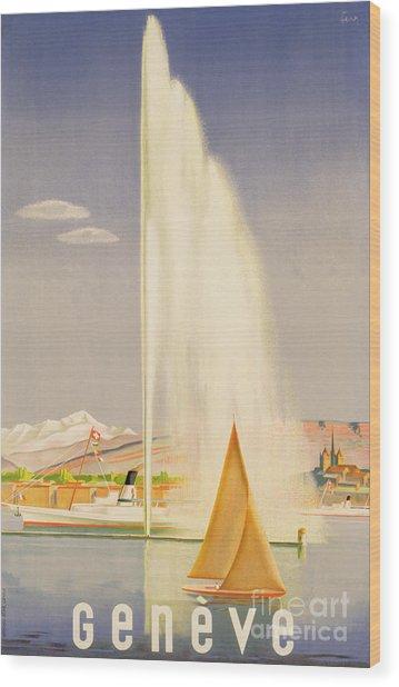 Advertisement For Travel To Geneva Wood Print